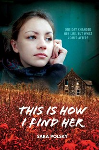 This Is How I Find Her - Young Adult Contemporary