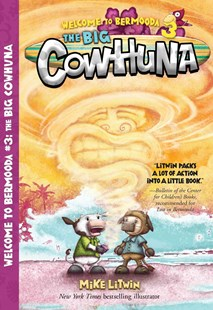 The Big Cowhuna by Mike Litwin (9780807587140) - PaperBack - Children's Fiction Older Readers (8-10)