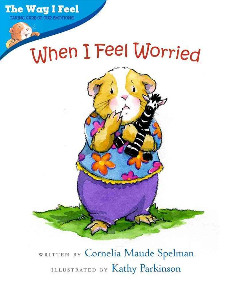 When I Feel Worried