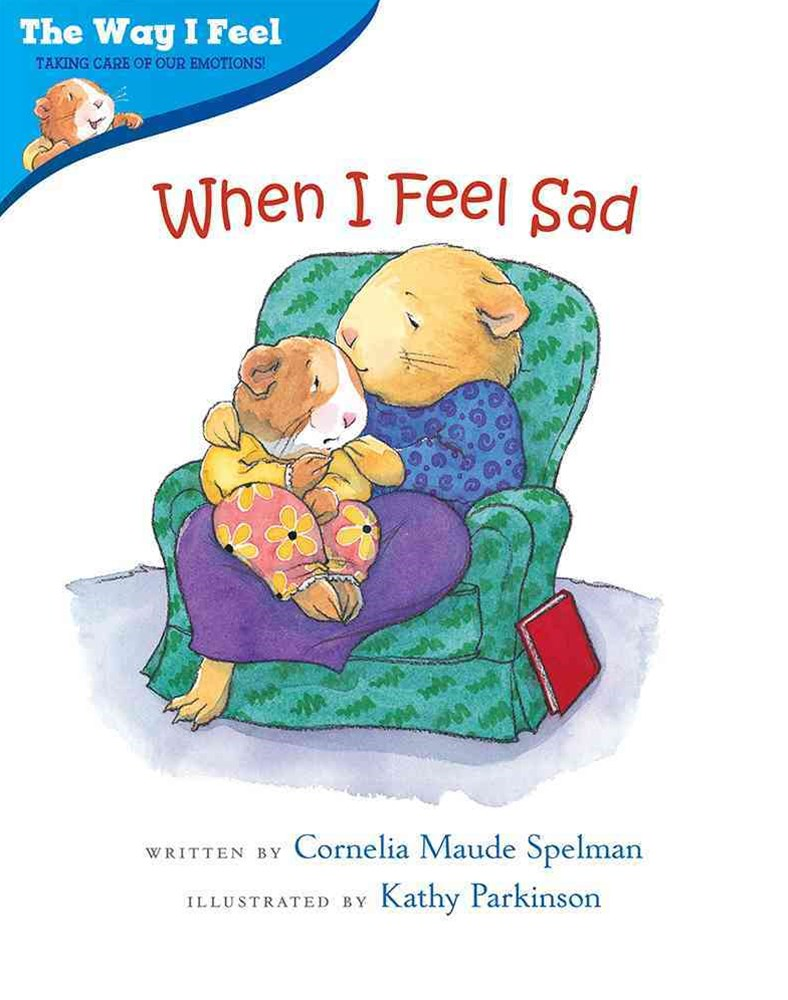 When I Feel Sad