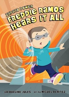 Freddie Ramos Hears It All by Jacqueline Jules, Miguel Benítez (9780807595008) - HardCover - Children's Fiction Older Readers (8-10)