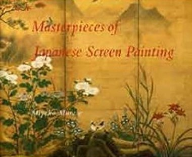 Masterpieces of Japanese Screen Painting by Miyeko Murase (9780807612309) - HardCover - Art & Architecture General Art