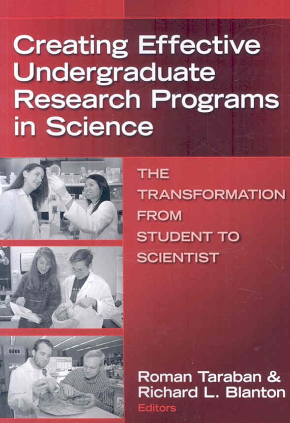Creating Effective Undergraduate Research Programs in Science