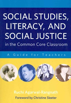 Social Studies, Literacy and Social Justice in the Common Core Classroom