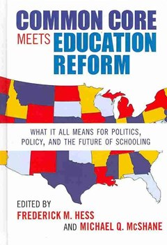 Common Core Meets Education Reform
