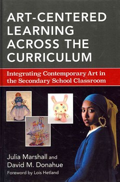Art-Centered Learning Across the Curriculum
