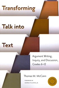 Transforming Talk into Text by Thomas M. McCann, George Hillocks (9780807755884) - PaperBack - Education Teaching Guides