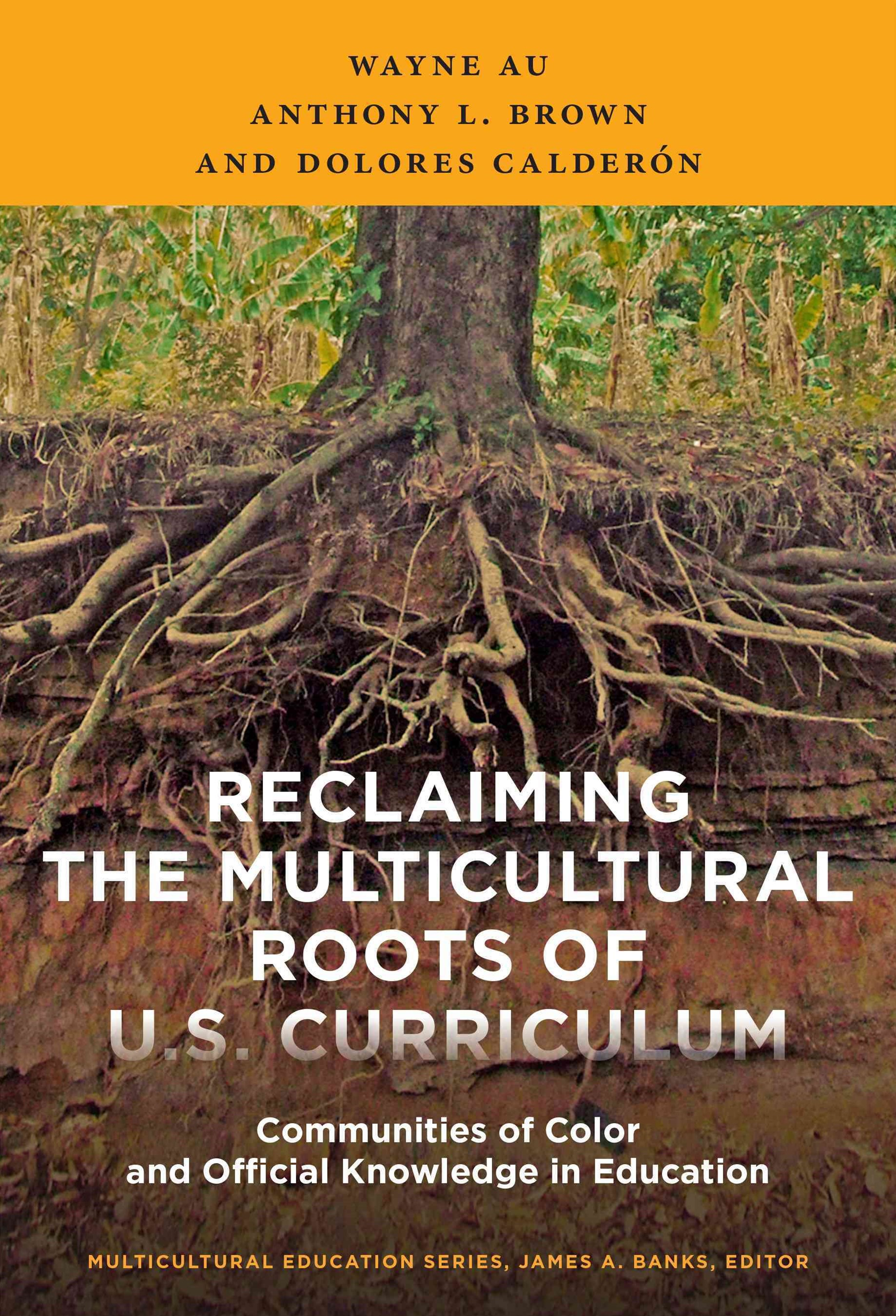 Reclaiming the Multicultural Roots of U. S. Curriculum