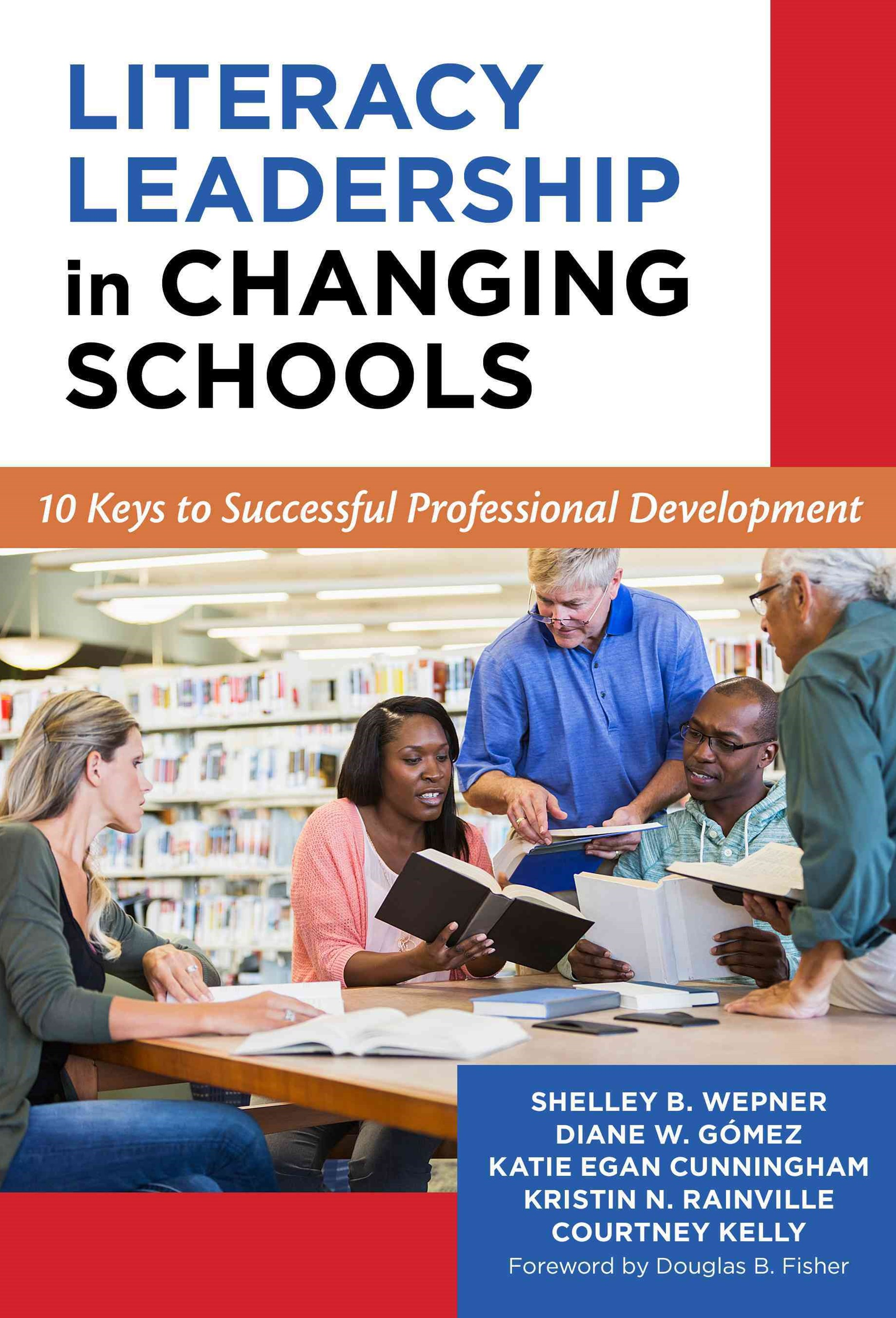 Literacy Leadership in Changing Schools