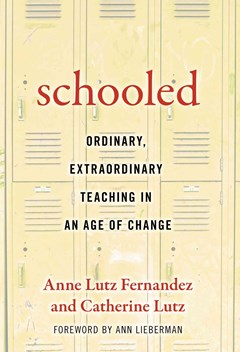Schooled-Ordinary, Extraordinary Teaching in an Age of Change