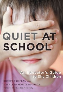 Quiet at School by Kathleen Rudasill, Robert J. Coplan, Sandee McClowry (9780807757703) - HardCover - Education Primary