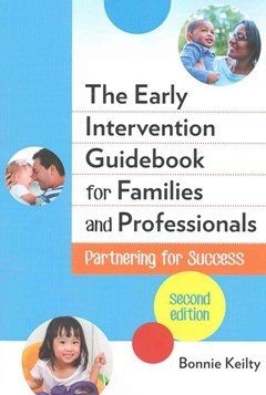 Early Intervention Guidebook for Families and Professionals