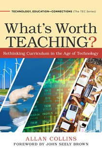 What's Worth Teaching? by Allan Collins, John Seely Brown (9780807758663) - HardCover - Education Teaching Guides