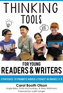 Thinking Tools for Young Readers and Writers by Carol Booth Olson, Angie Balius, Emily Mccourtney (9780807758946) - PaperBack - Education Teaching Guides