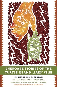 Cherokee Stories of the Turtle Island Liars