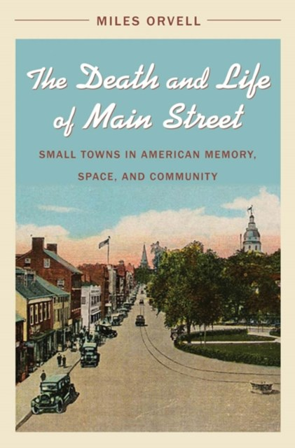 Death and Life of Main Street