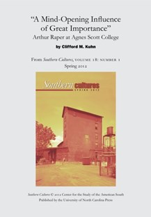 (ebook) &quote;A Mind-Opening Influence of Great Importance&quote;: Arthur Raper at Agnes Scott College - History Latin America