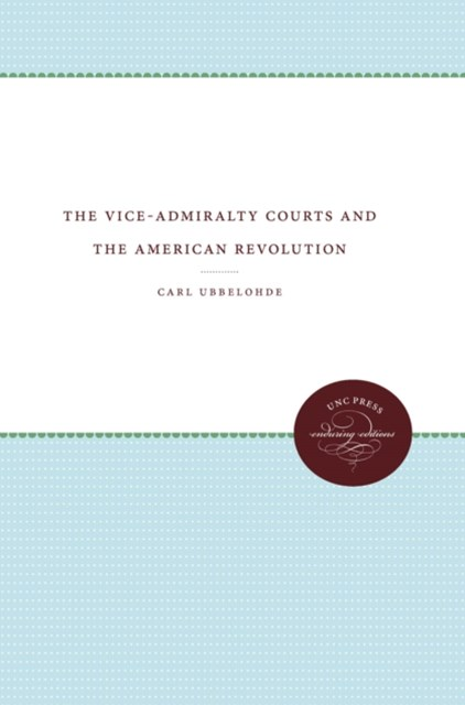 Vice-Admiralty Courts and the American Revolution