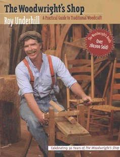 Woodwright's Shop by Roy Underhill (9780807840825) - PaperBack - Craft & Hobbies Woodwork