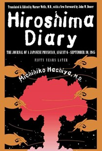 Hiroshima Diary by Michihiko HachiyaM.D., Warner Wells (9780807845479) - PaperBack - Biographies General Biographies
