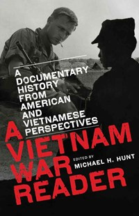 A Vietnam War Reader by Michael H. Hunt (9780807859919) - PaperBack - History Asia