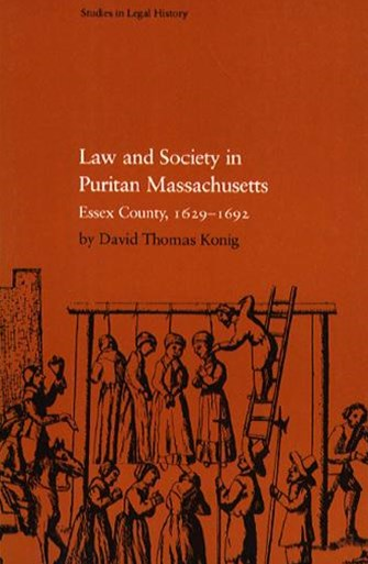 Law and Society in Puritan Massachusetts
