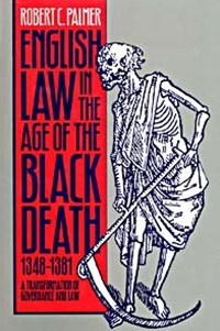 (ebook) English Law in the Age of the Black Death, 1348-1381