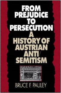(ebook) From Prejudice to Persecution - History European