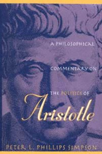Philosophical Commentary on the Politics of Aristotle