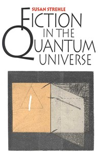 (ebook) Fiction in the Quantum Universe - Modern & Contemporary Fiction General Fiction
