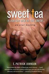 Sweet Tea by E. Patrick Johnson (9780807872260) - PaperBack - History North America