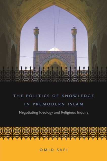 (ebook) Politics of Knowledge in Premodern Islam