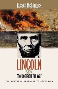 (ebook) Lincoln and the Decision for War - History Latin America