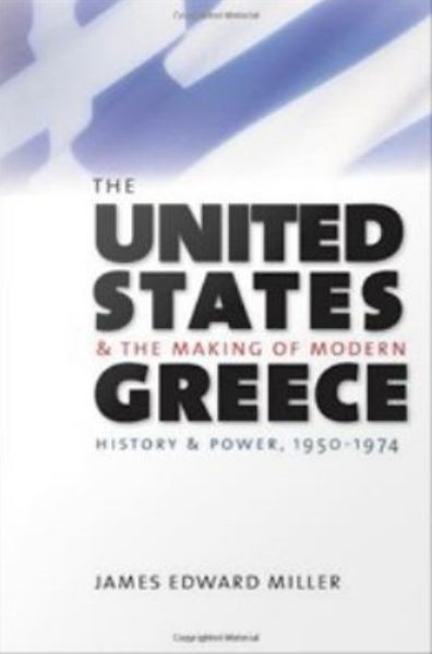 United States and the Making of Modern Greece