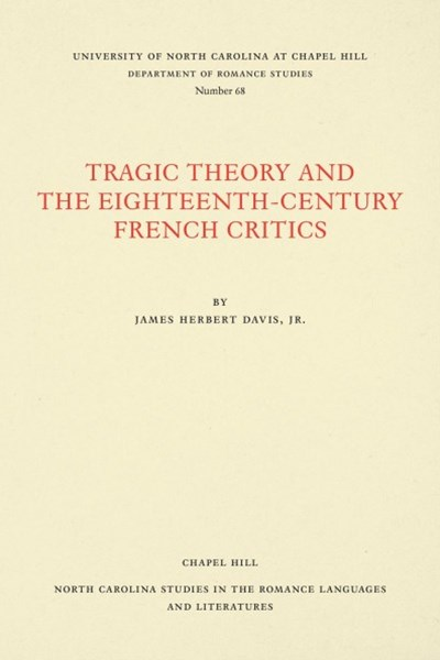 Tragic Theory and the Eighteenth-century French Critics