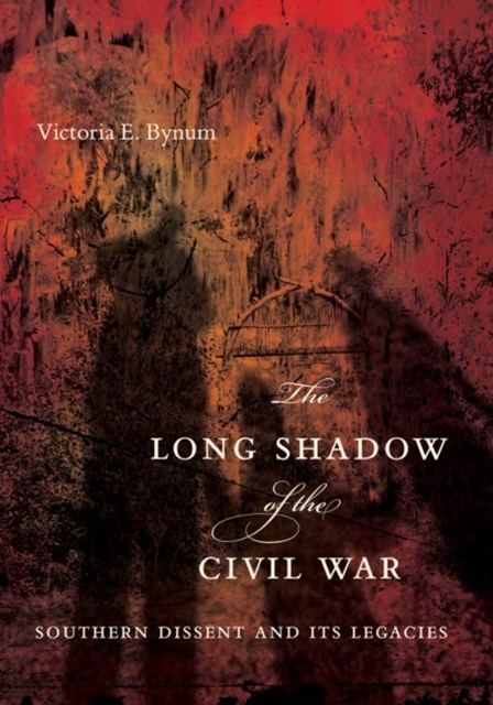 Long Shadow of the Civil War