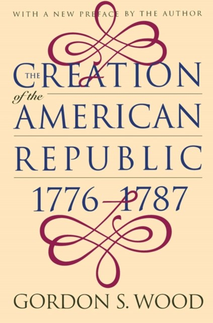 (ebook) Creation of the American Republic, 1776-1787