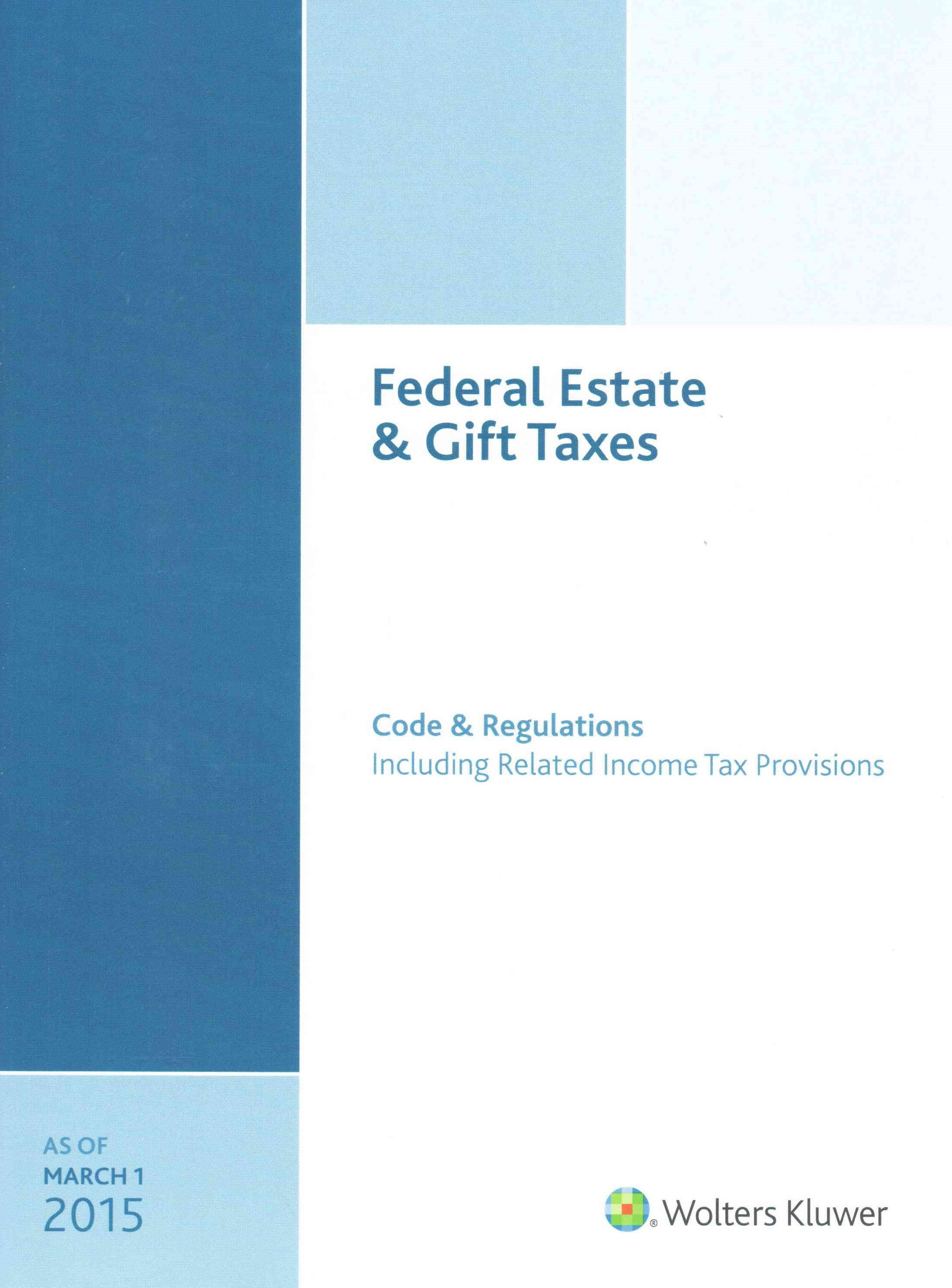 Federal Estate and Gift Taxes