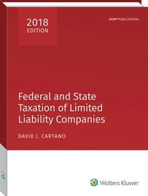 Federal and State Taxation of Limited Liability Companies 2018