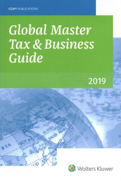 Global Master Tax and Business Guide, 2019