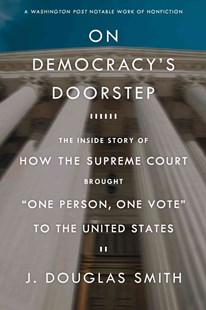 On Democracy's Doorstep by J. Douglas Smith (9780809074242) - PaperBack - Politics Political Issues