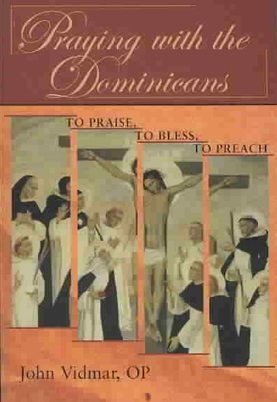 Praying with the Dominicans