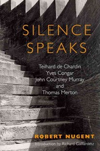 Silence Speaks by Robert Nugent (9780809146499) - PaperBack - Biographies General Biographies