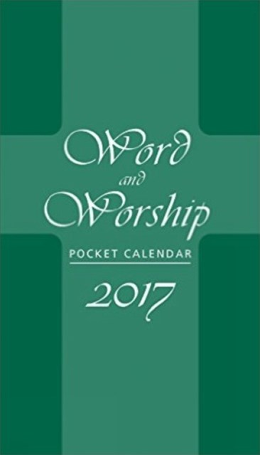 WORD & WORSHIP 2017 PKT CALENDAR