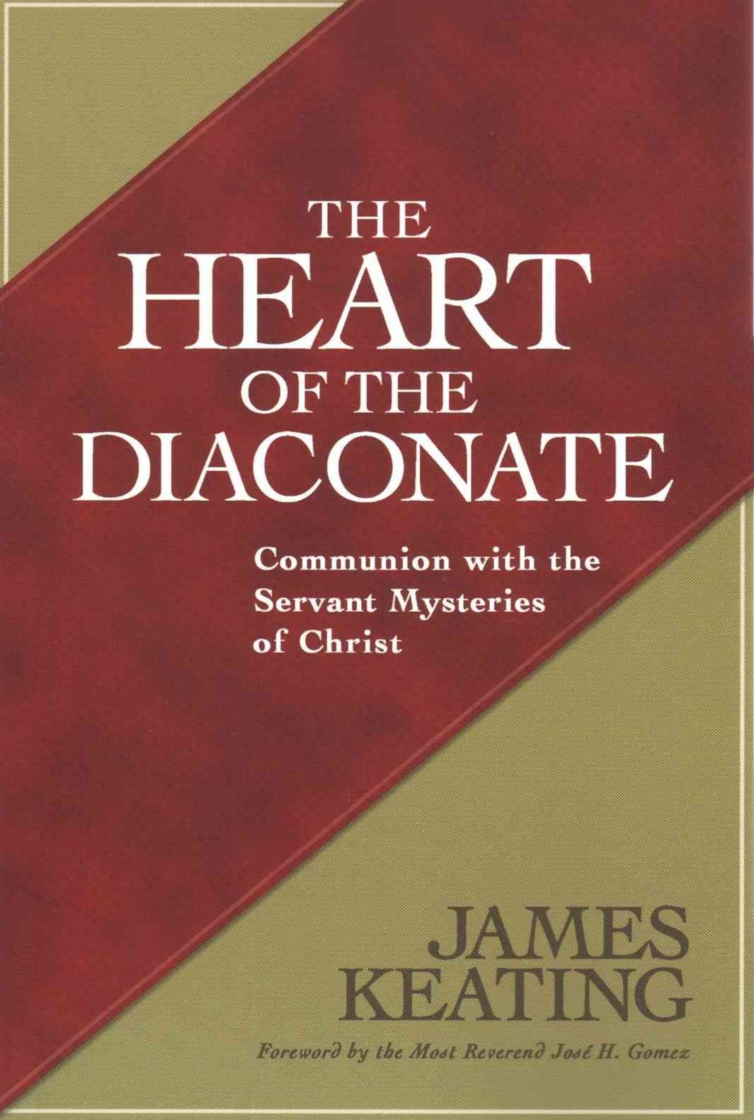 Heart of the Diaconate
