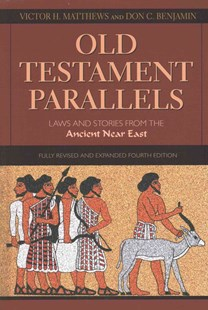 Old Testament Parallels by Victor Harold Matthews, Don C. Benjamin (9780809149896) - PaperBack - Modern & Contemporary Fiction Literature