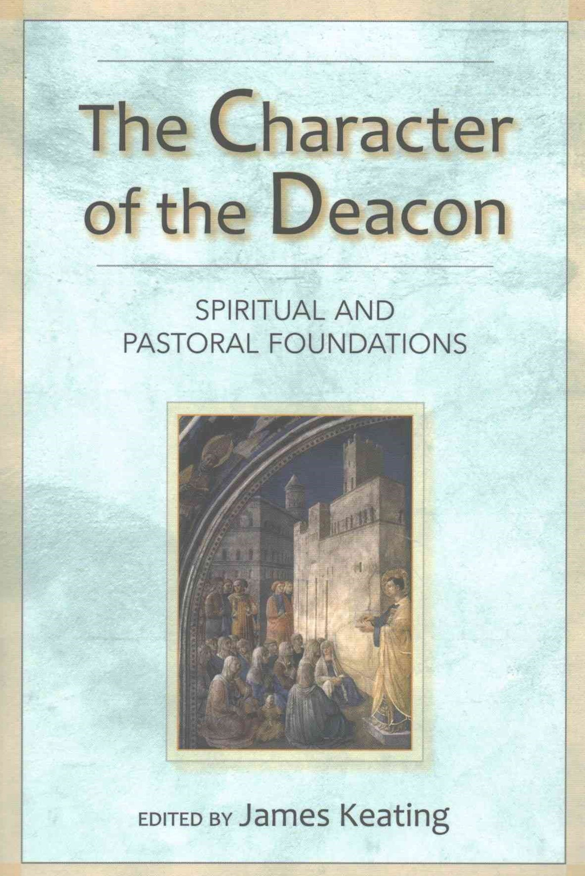 Character of the Deacon