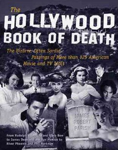 Hollywood Book of Death by James Robert Parish (9780809222278) - PaperBack - Biographies Entertainment