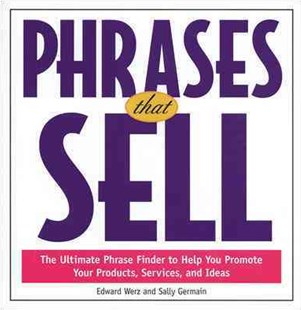 Phrases That Sell by Edward Werz, Sally Germain (9780809229772) - PaperBack - Business & Finance Business Communication