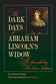 Dark Days of Abraham Lincoln